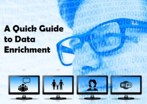 A Quickguide to Data Enrichment