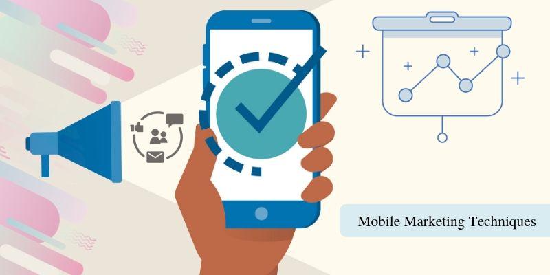 mobile marketing techniques