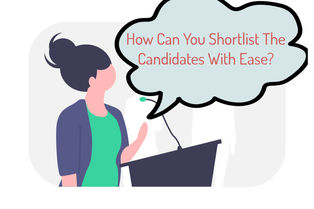 Shortlist The Candidates With Ease