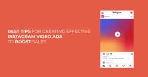 best-tips-for-creating-effective-instagram-video-ads-to-boost-sales